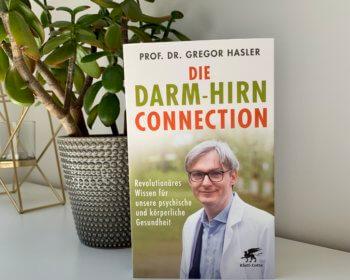 Prof. Dr. med. Gregor Hasler: Die Darm-Hirn-Connection, Sachbuch